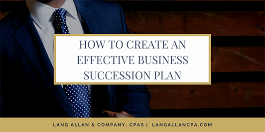 How to Create an Effective Business Succession Plan